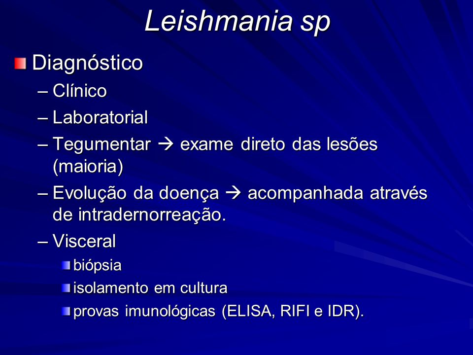 Leishmania sp Diagnóstico Clínico Laboratorial