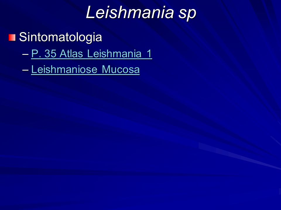 Leishmania sp Sintomatologia P. 35 Atlas Leishmania 1