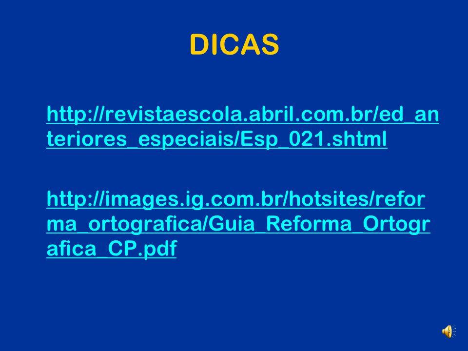 DICAS http://revistaescola.abril.com.br/ed_anteriores_especiais/Esp_021.shtml.