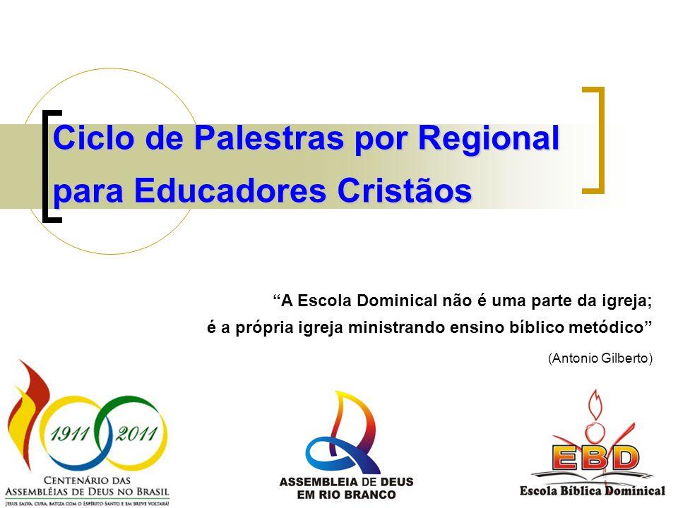Ciclo de Palestras por Regional para Educadores Cristãos