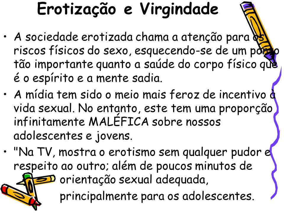 Erotização e Virgindade