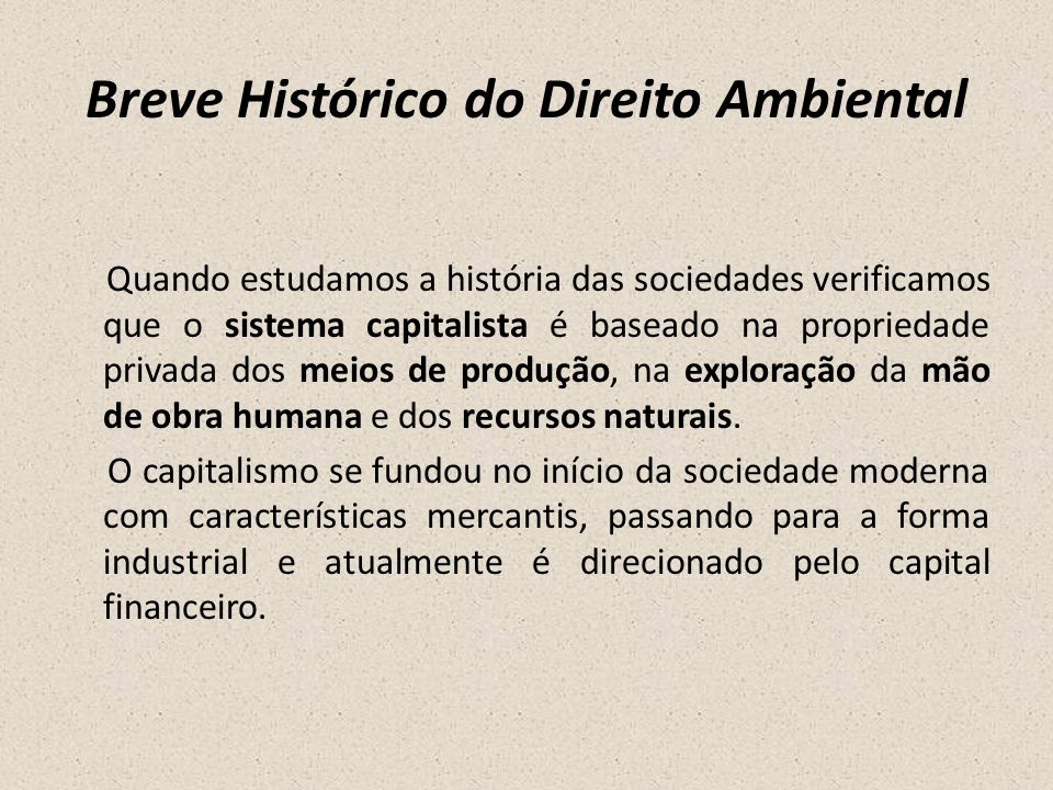 Breve Histórico do Direito Ambiental