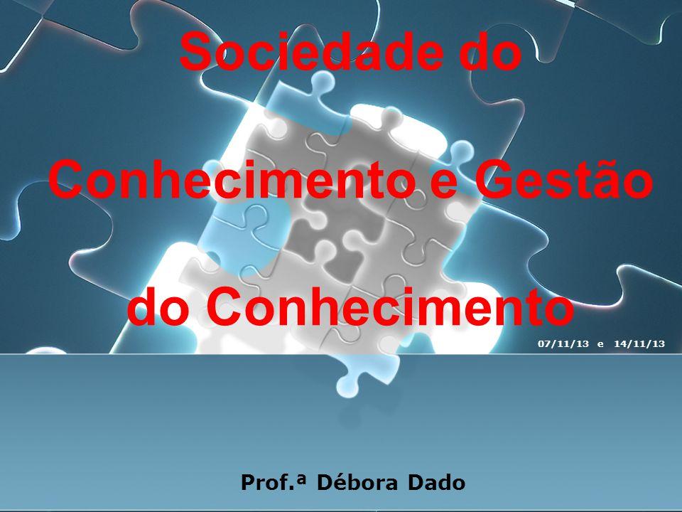 Sociedade do Conhecimento e Gestão do Conhecimento