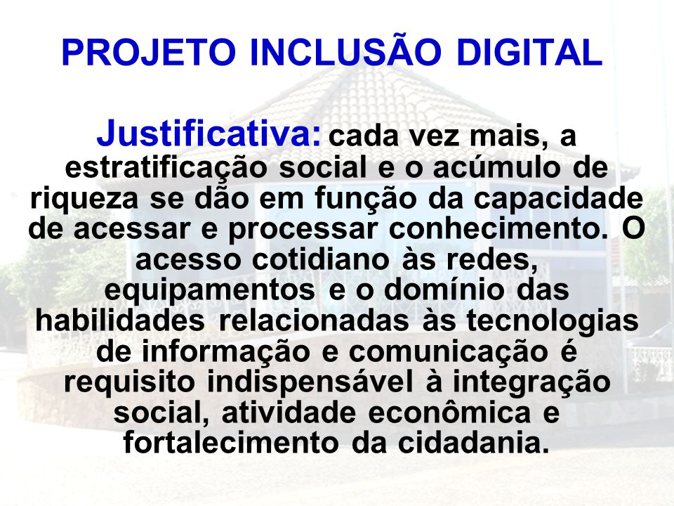 PROJETO INCLUSÃO DIGITAL