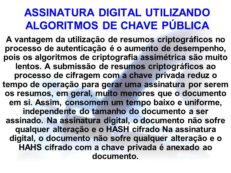 ASSINATURA DIGITAL UTILIZANDO ALGORITMOS DE CHAVE PÚBLICA