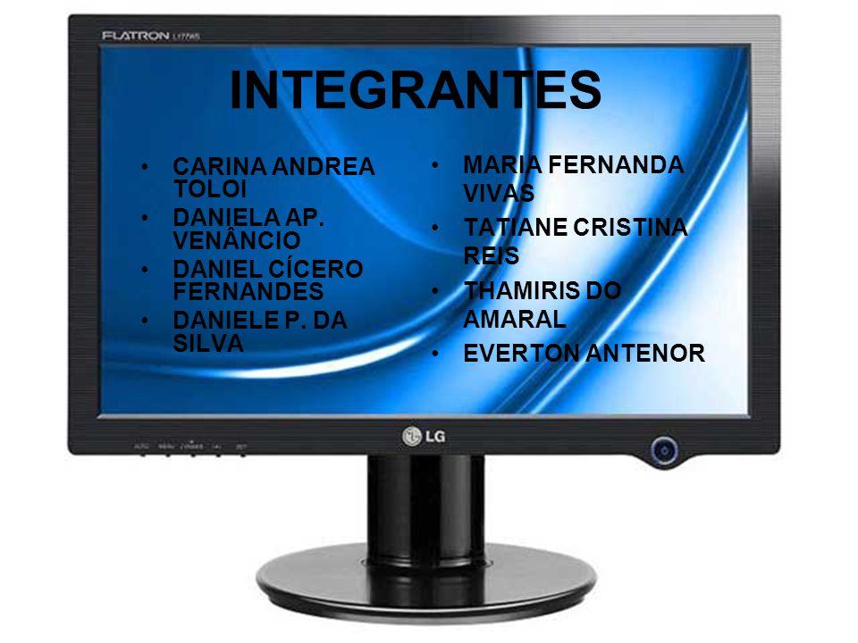 INTEGRANTES MARIA FERNANDA VIVAS CARINA ANDREA TOLOI