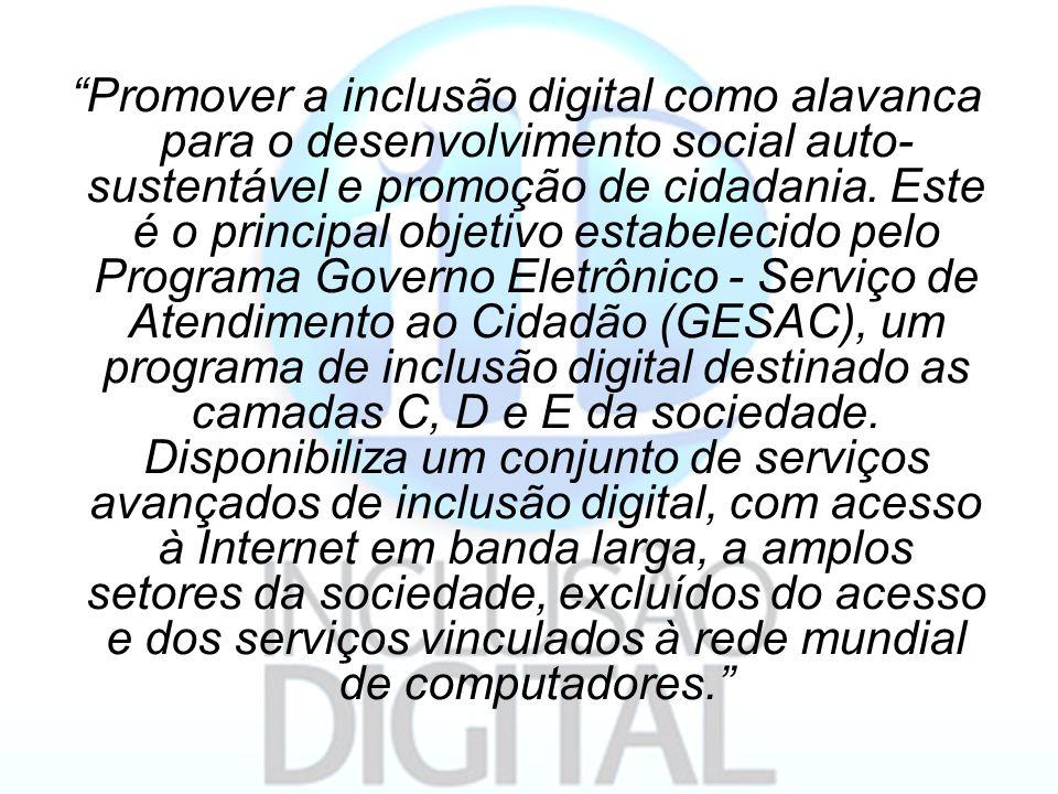 Promover a inclusão digital como alavanca para o desenvolvimento social auto-sustentável e promoção de cidadania.