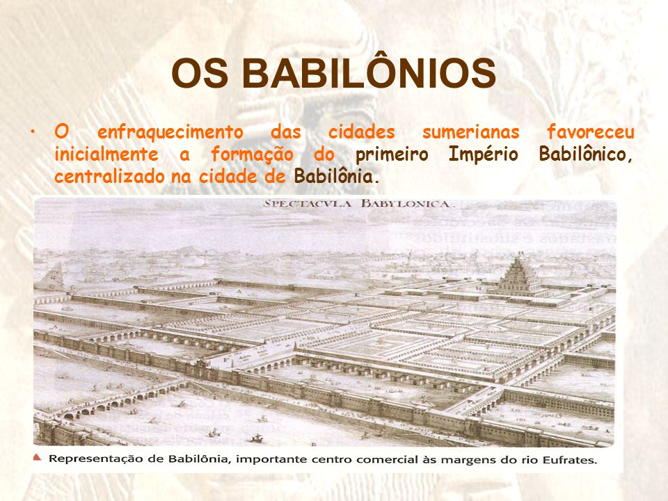 OS BABILÔNIOS