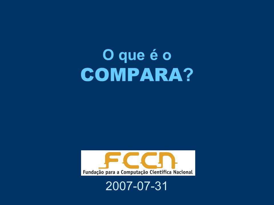 O que é o COMPARA 2007-07-31