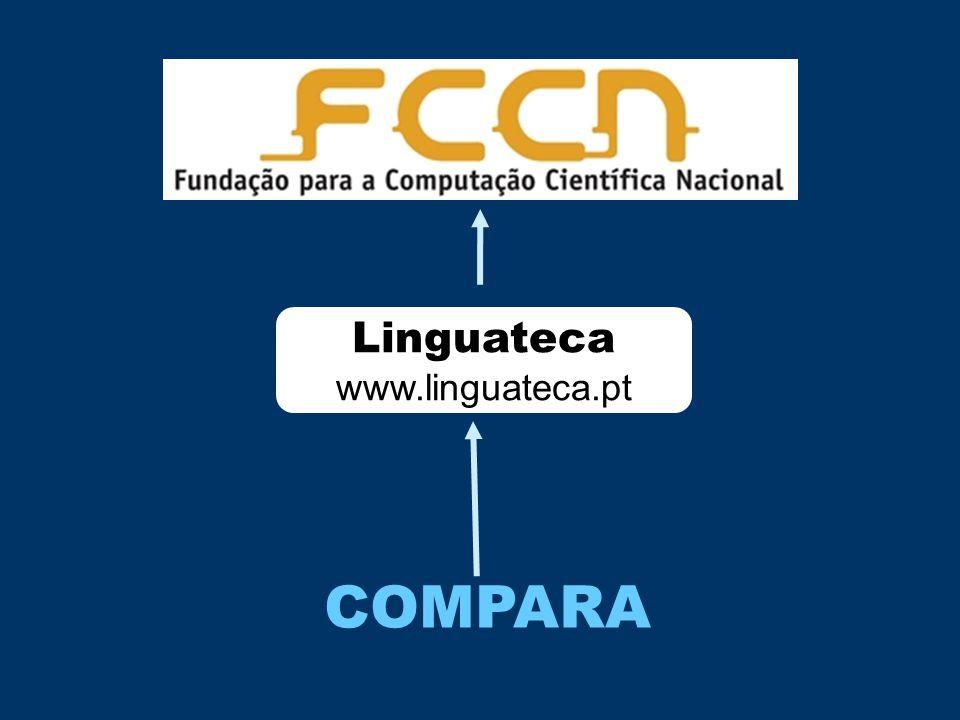 Linguateca www.linguateca.pt COMPARA