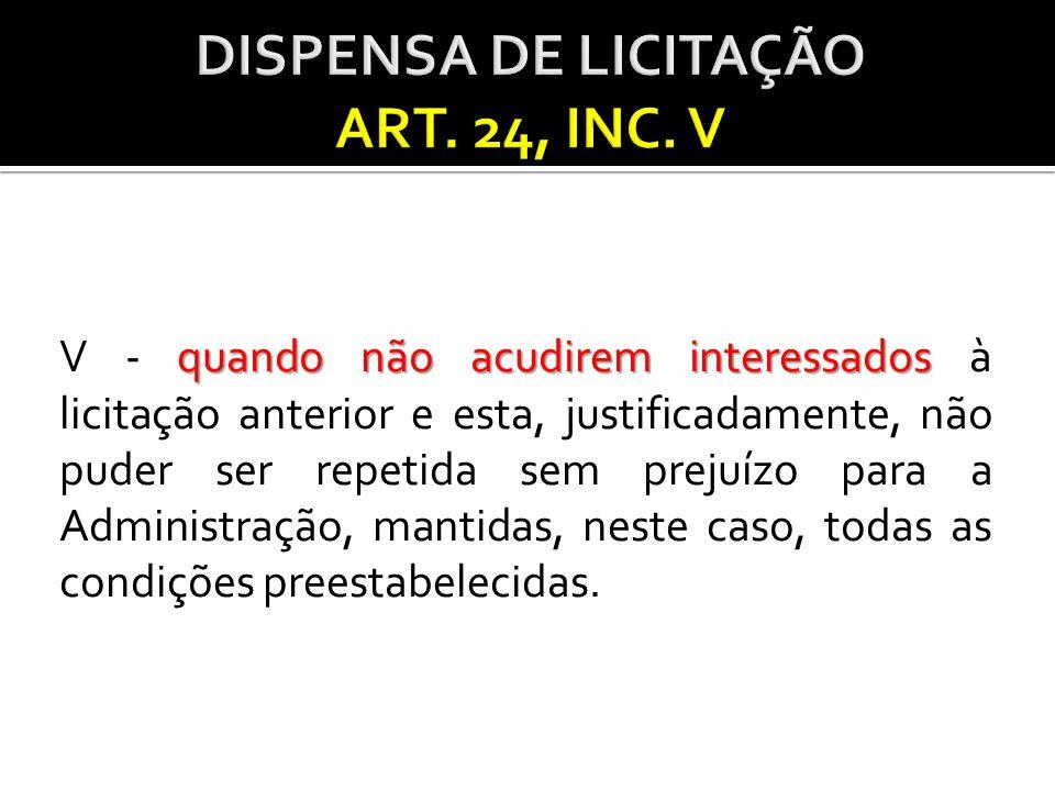 DISPENSA DE LICITAÇÃO ART. 24, INC. V