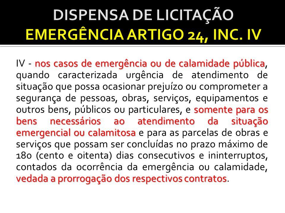 DISPENSA DE LICITAÇÃO EMERGÊNCIA ARTIGO 24, INC. IV