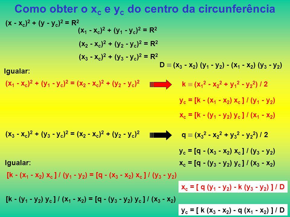 Como obter o xc e yc do centro da circunferência