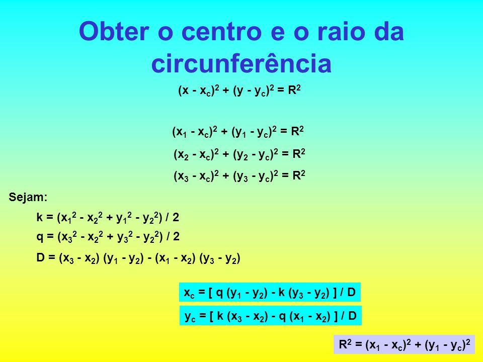 Obter o centro e o raio da circunferência