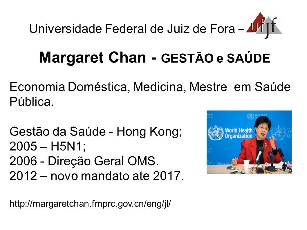 Margaret Chan - GESTÃO e SAÚDE