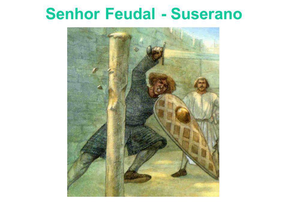 Senhor Feudal - Suserano