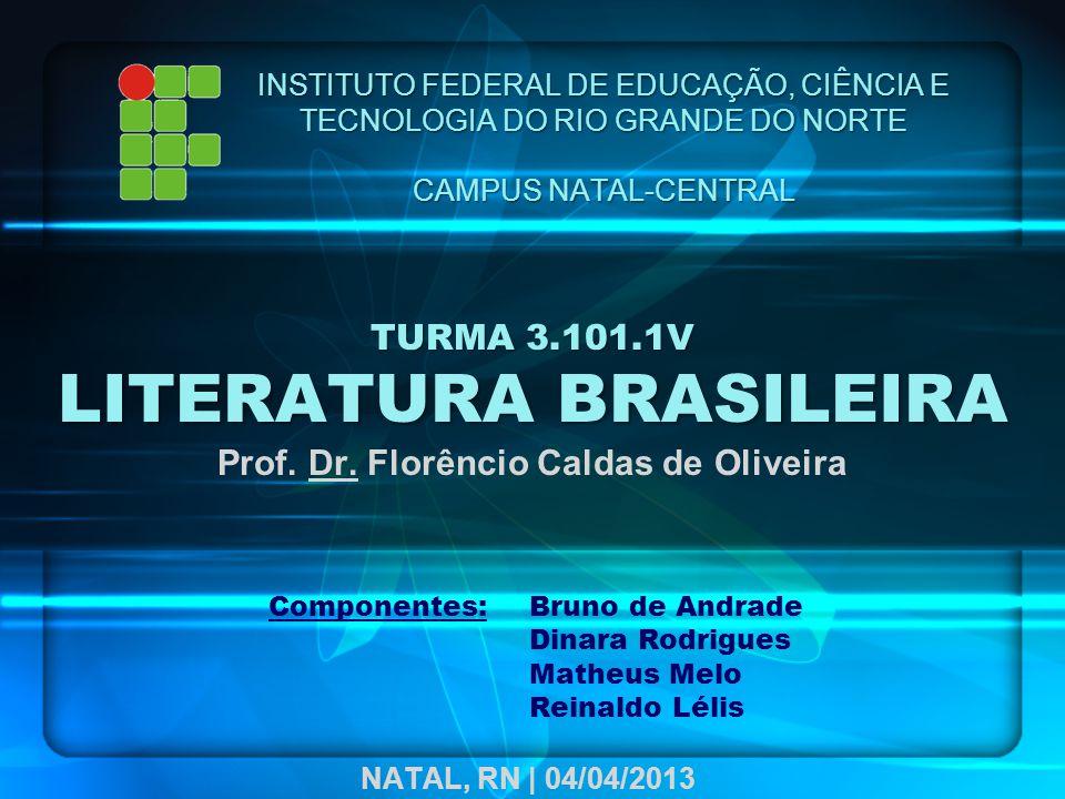 TURMA 3.101.1V LITERATURA BRASILEIRA