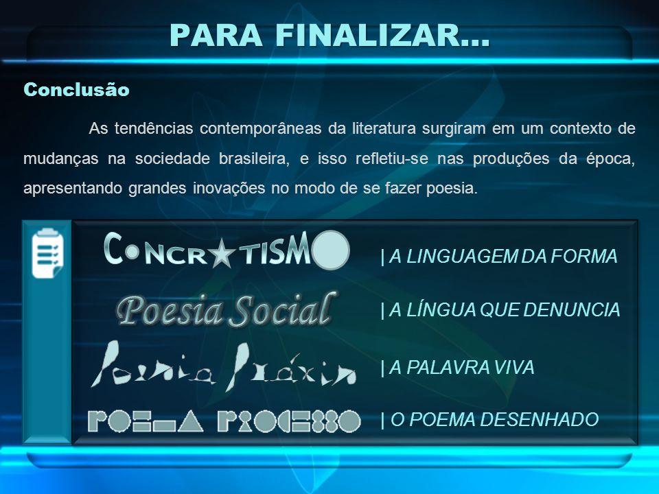 Poesia Social PARA FINALIZAR... C NCR TISM Conclusão