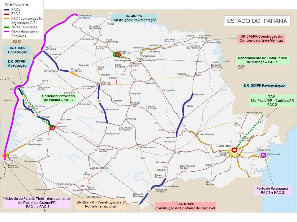 PAC 2 PAC 1. PAC 1 com conclusão original após 2010 Obras Ferroviárias Obras Hidroviárias e Portuárias.
