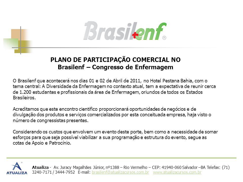 PLANO DE PARTICIPAÇÃO COMERCIAL NO Brasilenf – Congresso de Enfermagem
