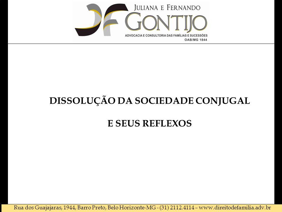 DISSOLUÇÃO DA SOCIEDADE CONJUGAL