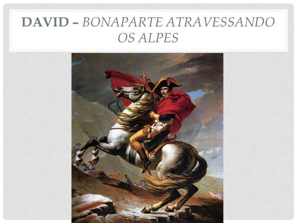 David – bonaparte atravessando os alpes