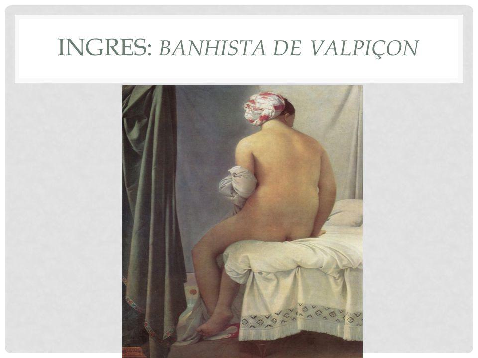 Ingres: Banhista de Valpiçon