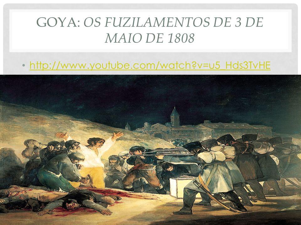 Goya: Os fuzilamentos de 3 de maio de 1808