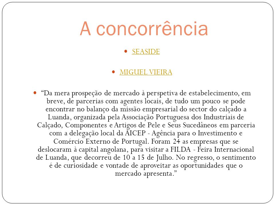 A concorrência SEASIDE MIGUEL VIEIRA