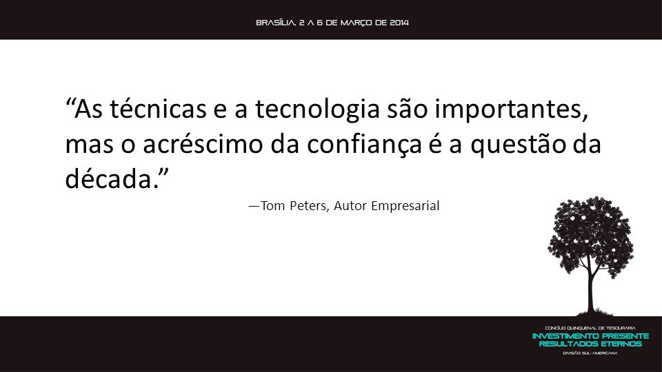 —Tom Peters, Autor Empresarial