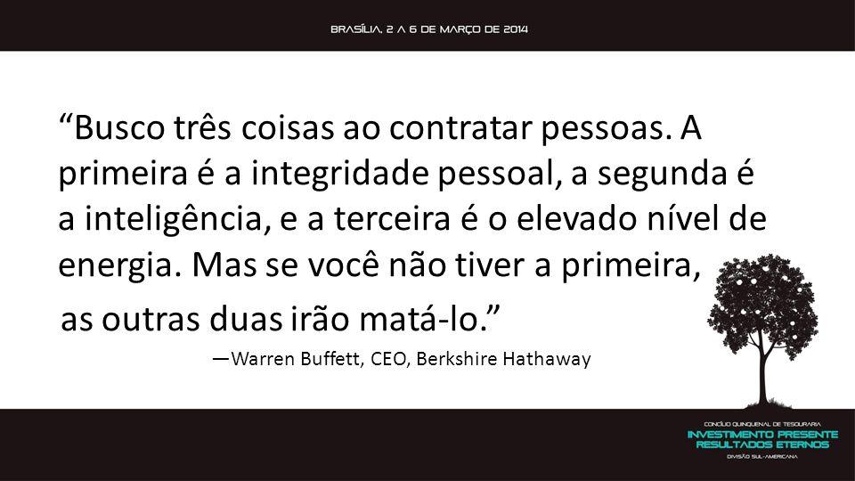 —Warren Buffett, CEO, Berkshire Hathaway