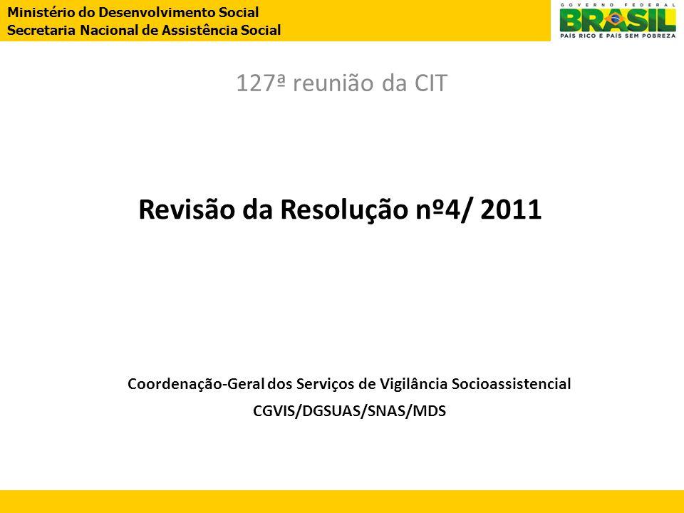 Revisão da Resolução nº4/ 2011