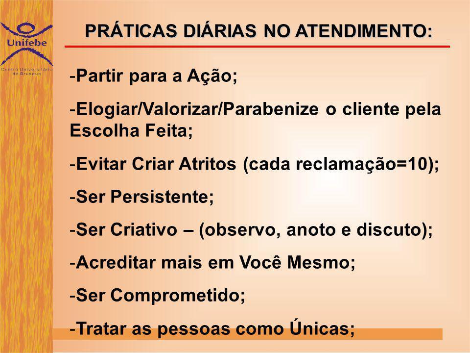 PRÁTICAS DIÁRIAS NO ATENDIMENTO: