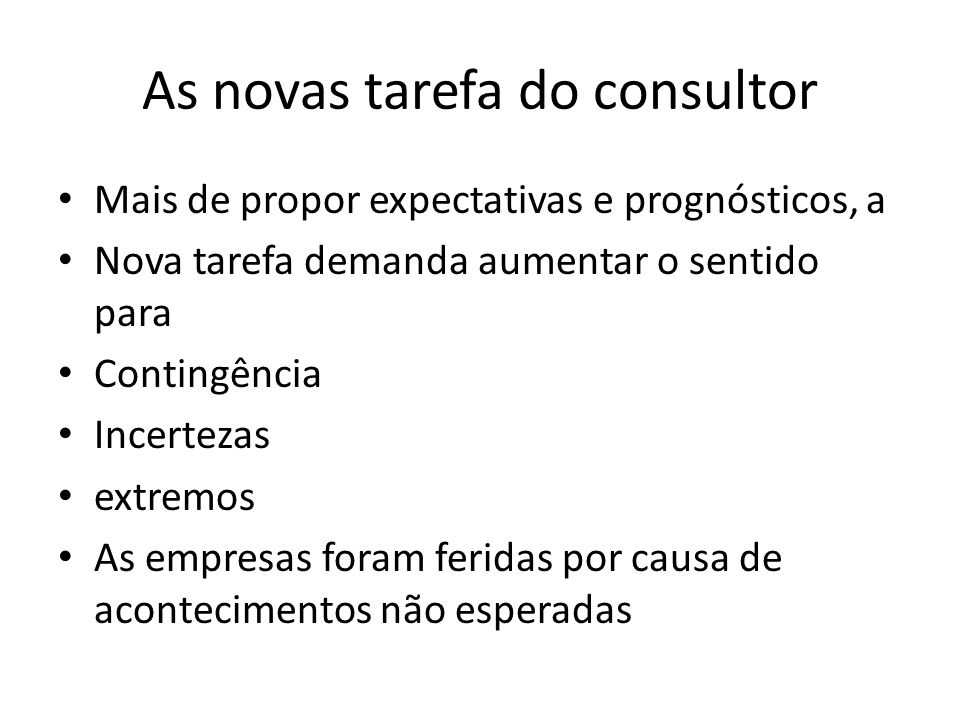 As novas tarefa do consultor