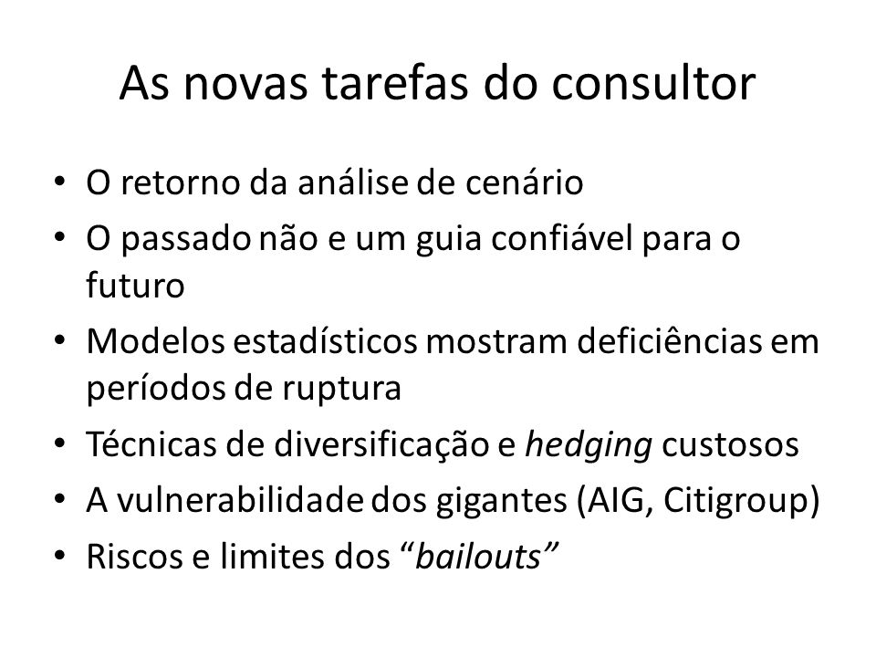 As novas tarefas do consultor