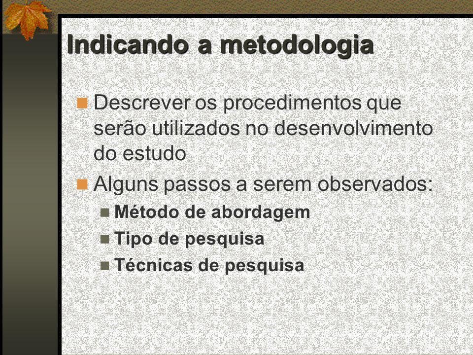 Indicando a metodologia