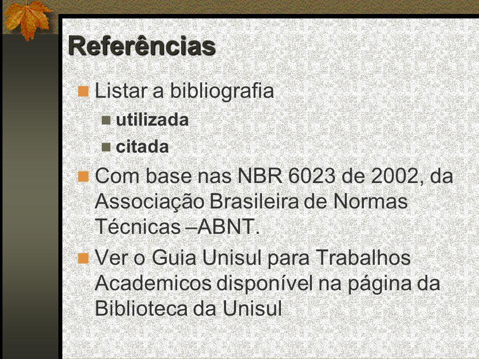 Referências Listar a bibliografia
