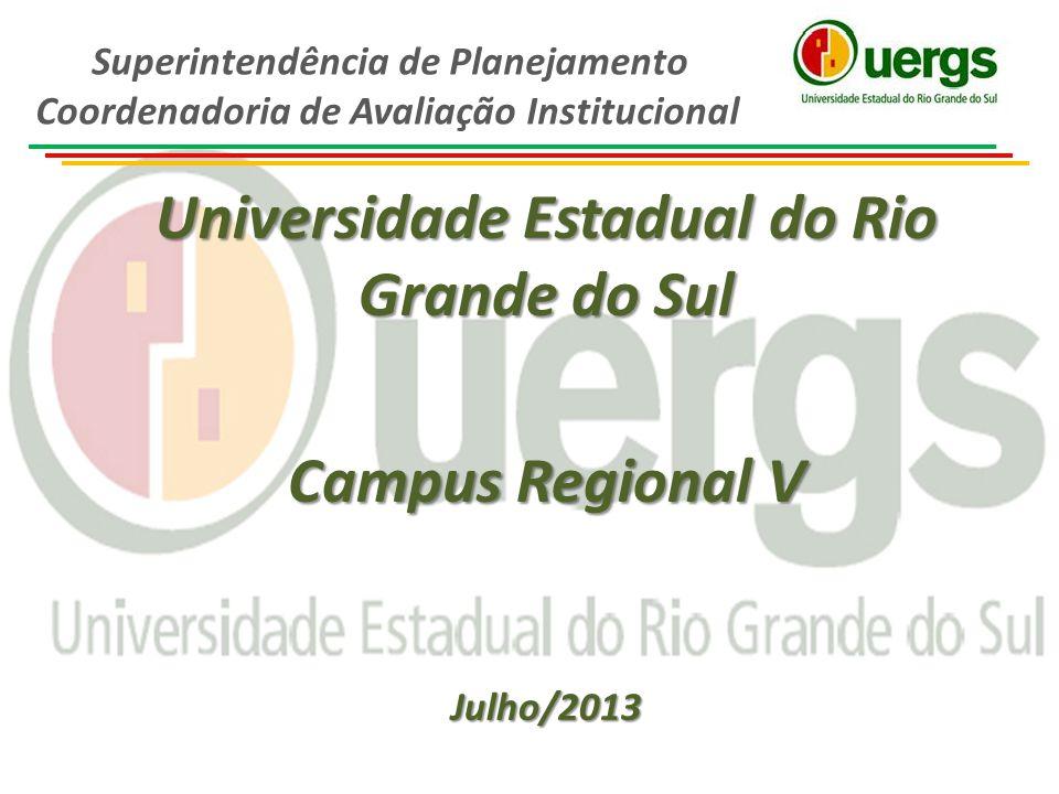 Universidade Estadual do Rio Grande do Sul Campus Regional V