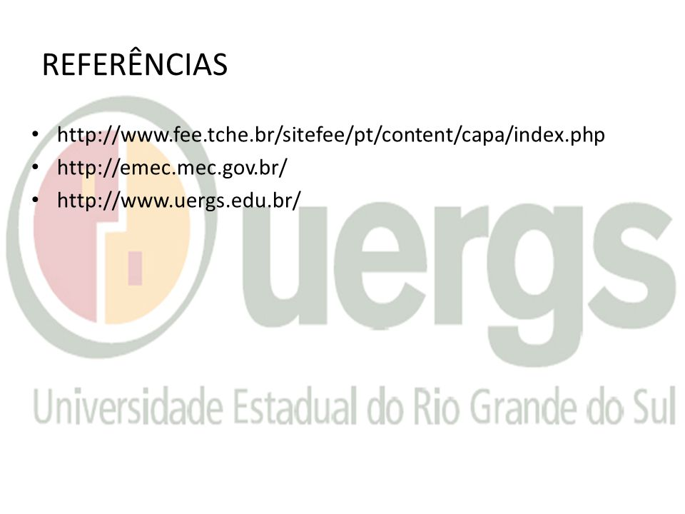 REFERÊNCIAS http://www.fee.tche.br/sitefee/pt/content/capa/index.php