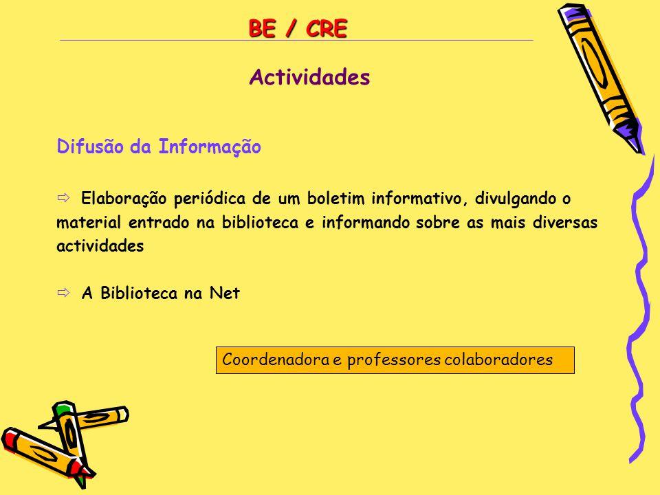 BE / CRE Actividades Difusão da Informação