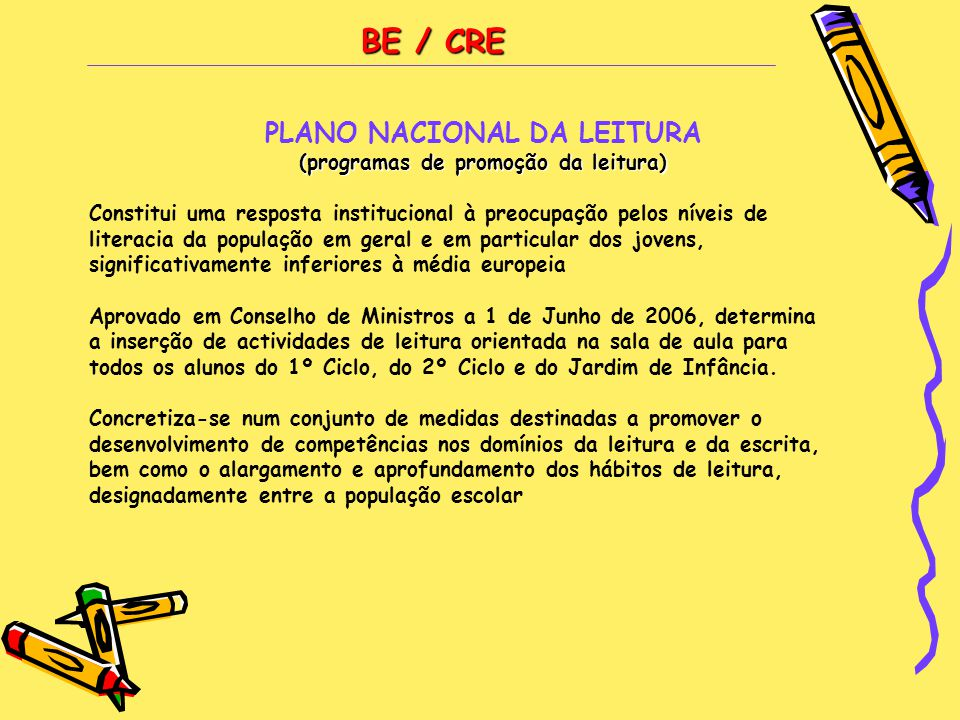 PLANO NACIONAL DA LEITURA (programas de promoção da leitura)