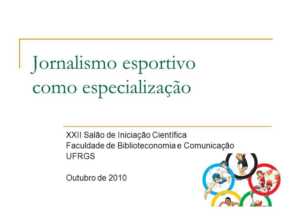 Jornalismo esportivo como especialização