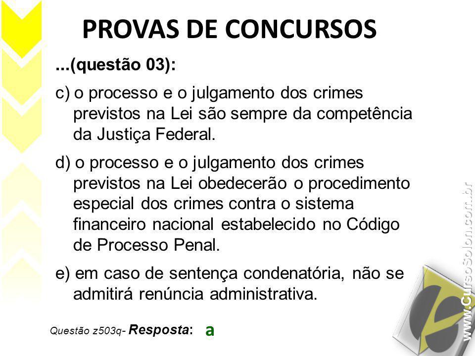 PROVAS DE CONCURSOS a ...(questão 03):
