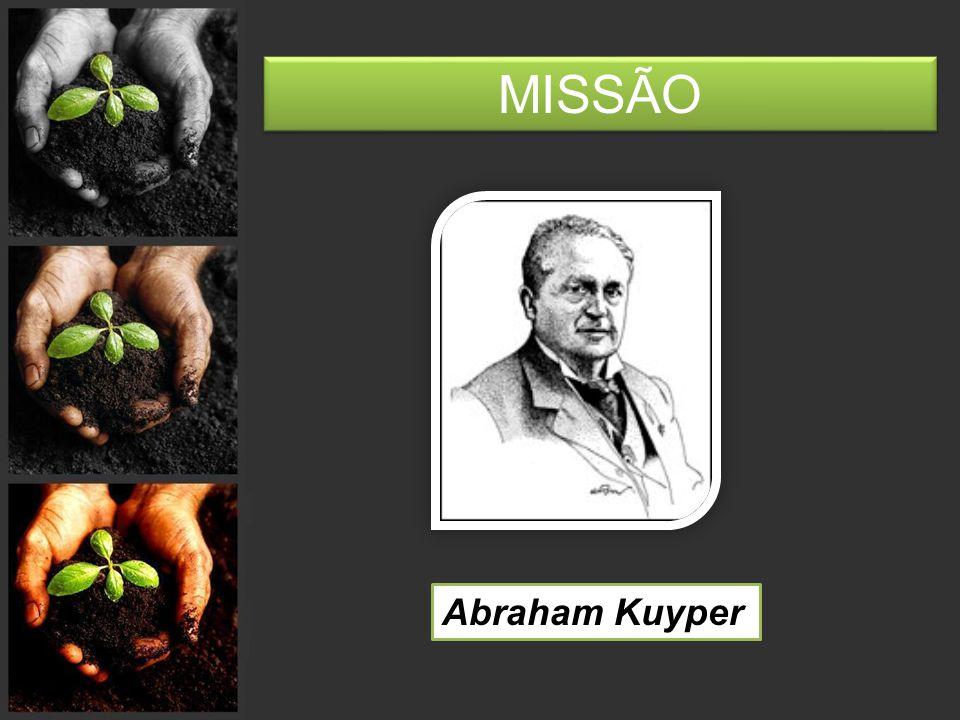 MISSÃO Abraham Kuyper