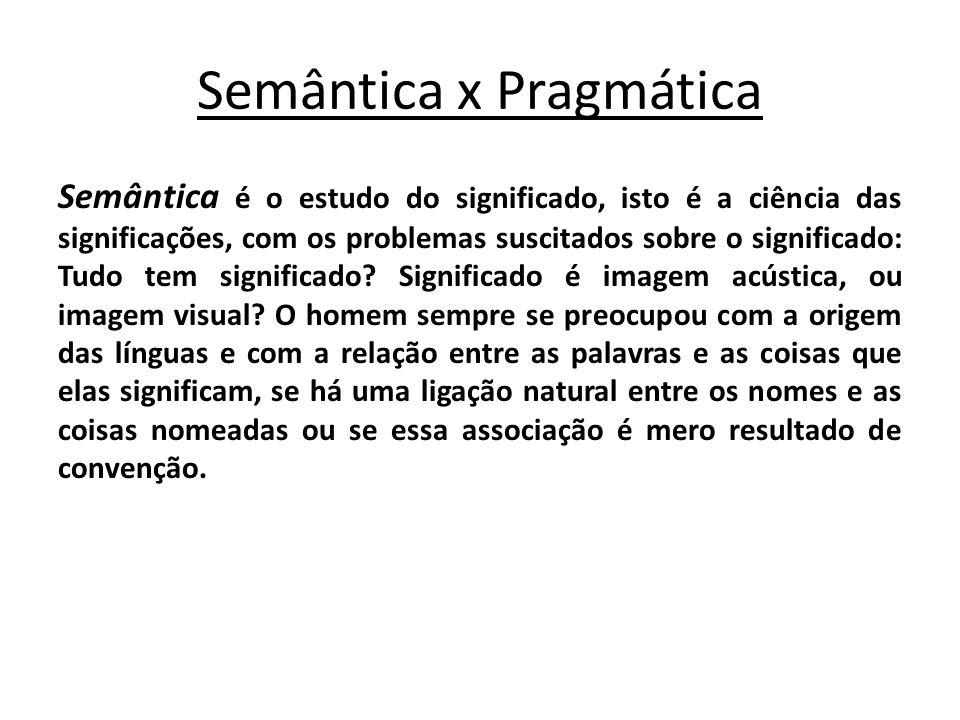 Semântica x Pragmática