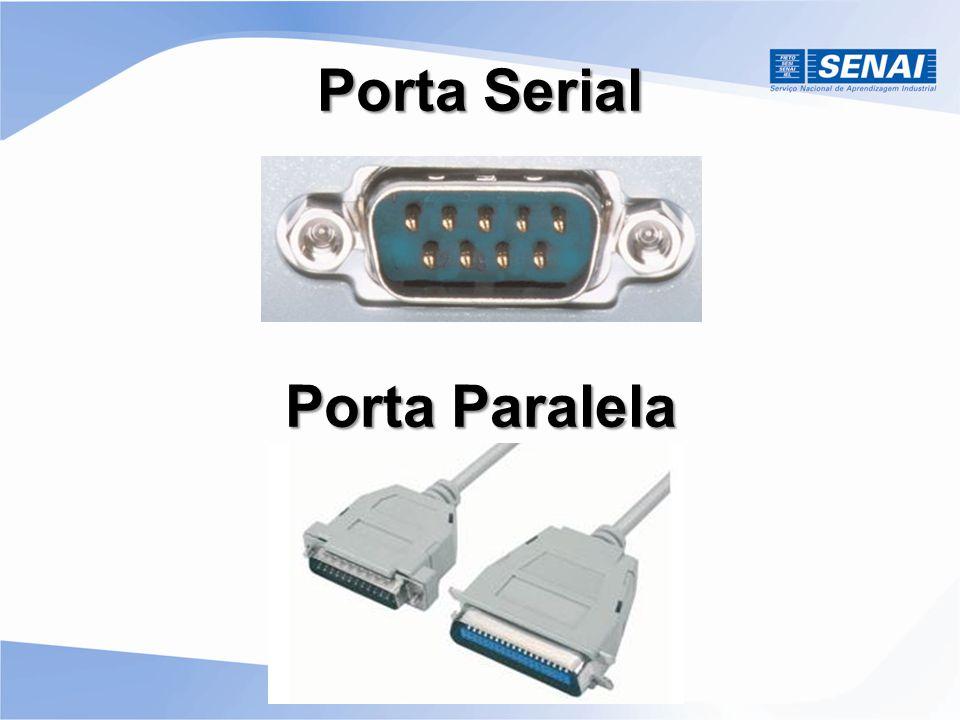 Porta Serial Porta Paralela