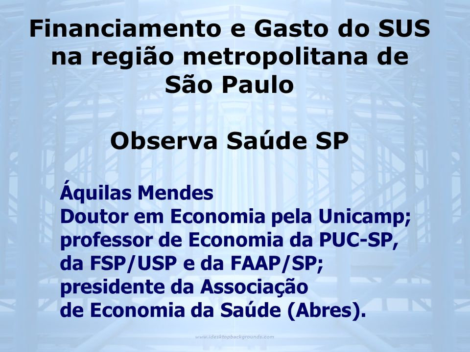 Financiamento e Gasto do SUS na região metropolitana de