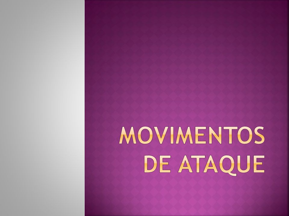 Movimentos de Ataque