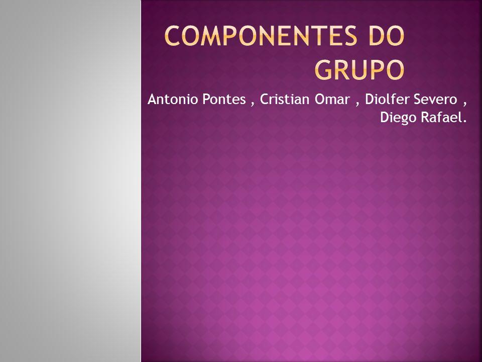 Antonio Pontes , Cristian Omar , Diolfer Severo , Diego Rafael.