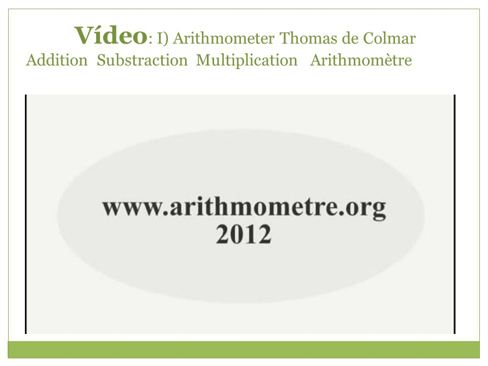 Vídeo: I) Arithmometer Thomas de Colmar Addition Substraction Multiplication Arithmomètre